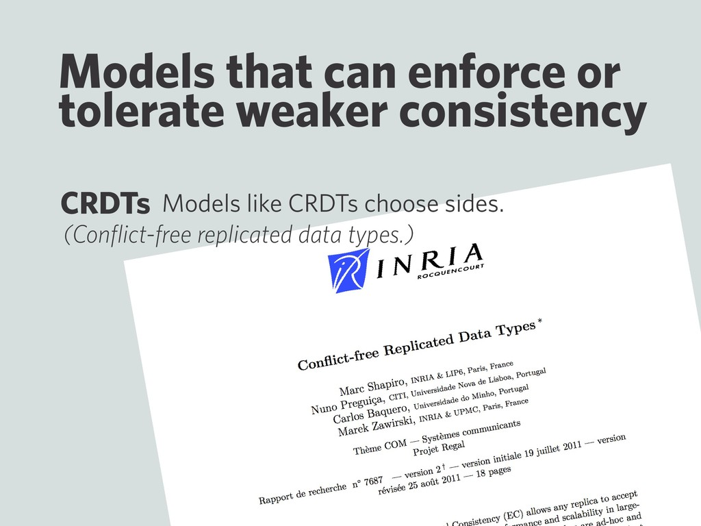Models that can enforce or tolerate weaker cons...