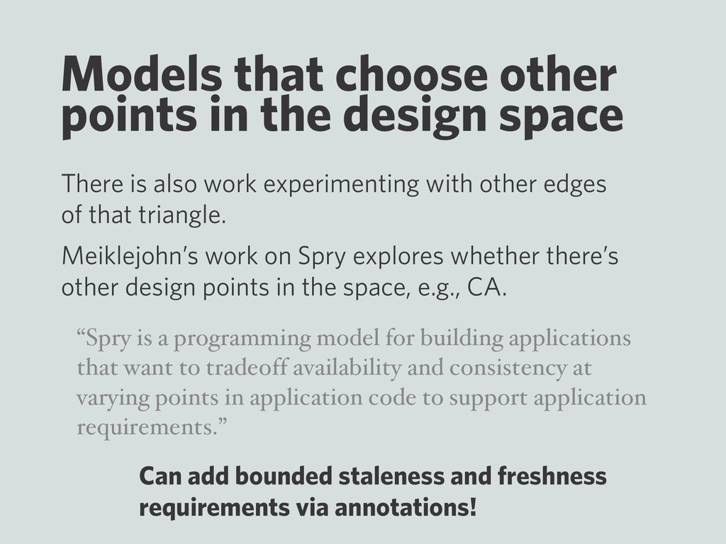 Models that choose other points in the design s...