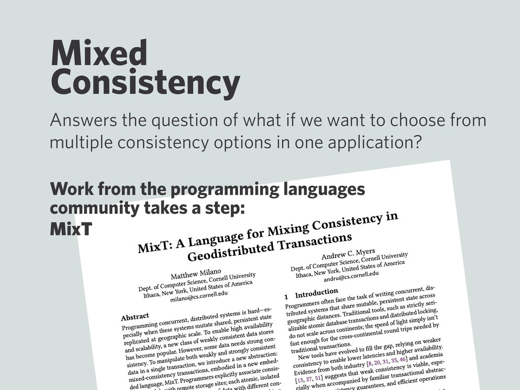 Mixed Consistency Answers the question of what ...