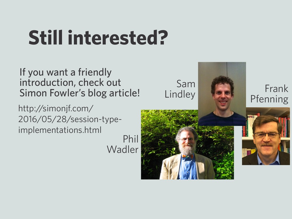 Still interested? If you want a friendly introd...