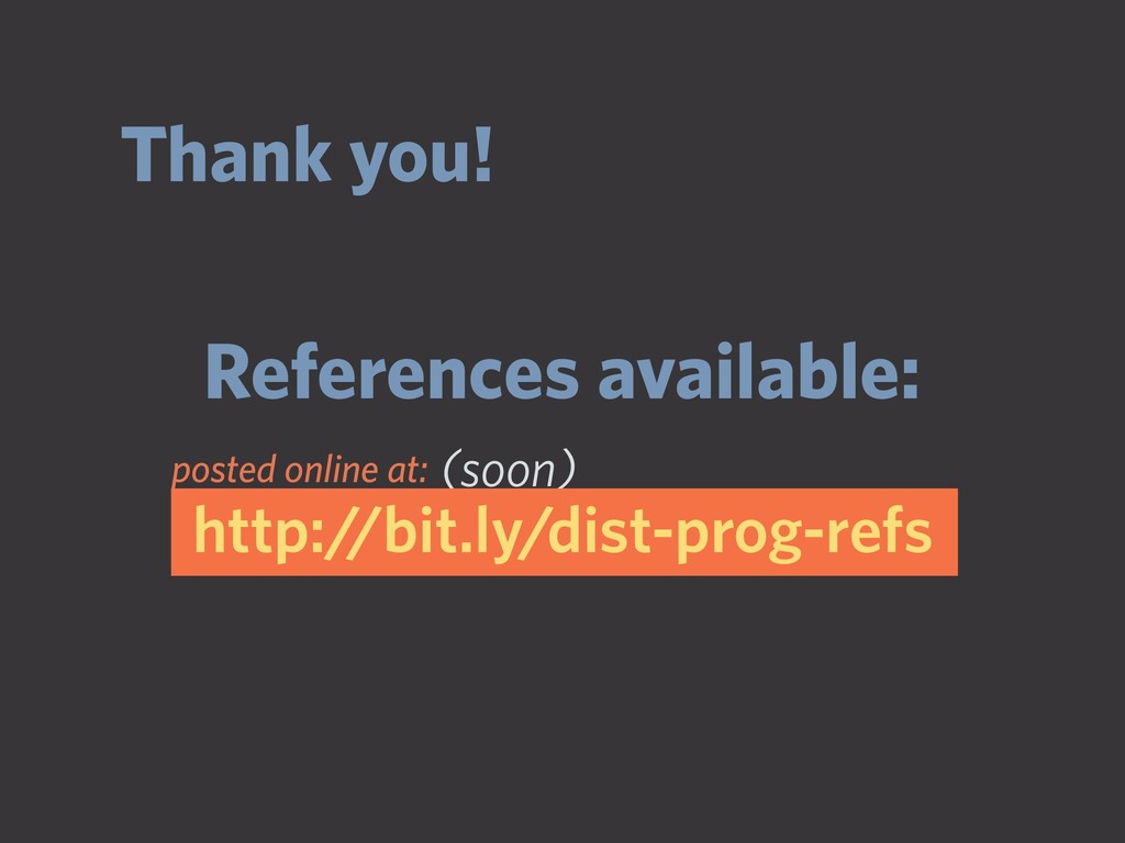 Thank you! References available: (soon) http://...