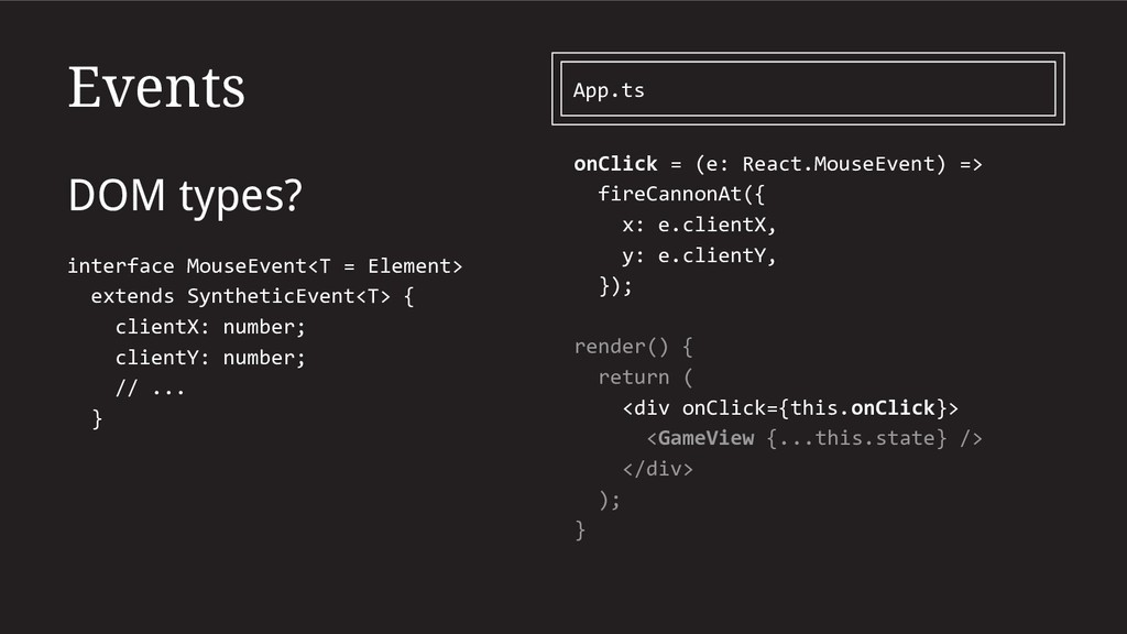 Events DOM types? interface MouseEvent<T = Elem...