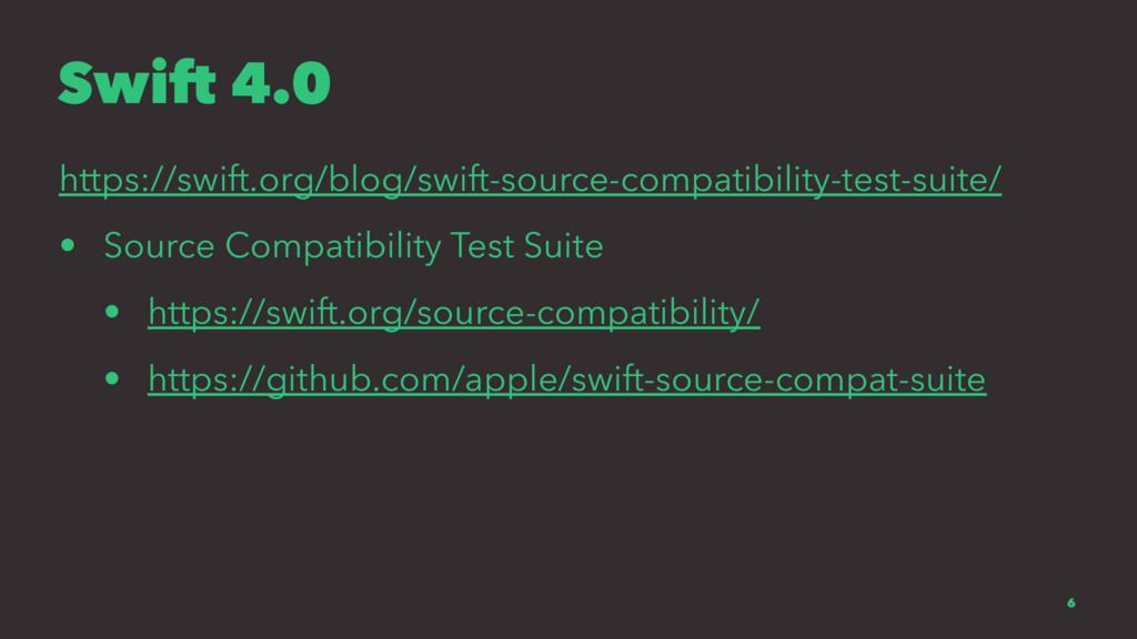 Swift 4.0 https://swift.org/blog/swift-source-c...