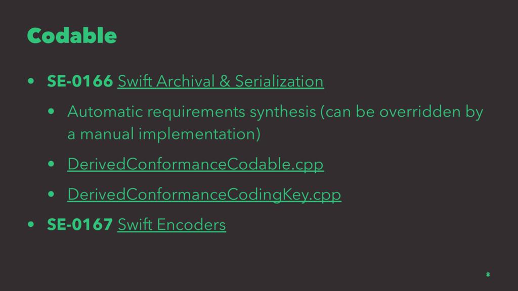 Codable • SE-0166 Swift Archival & Serializatio...