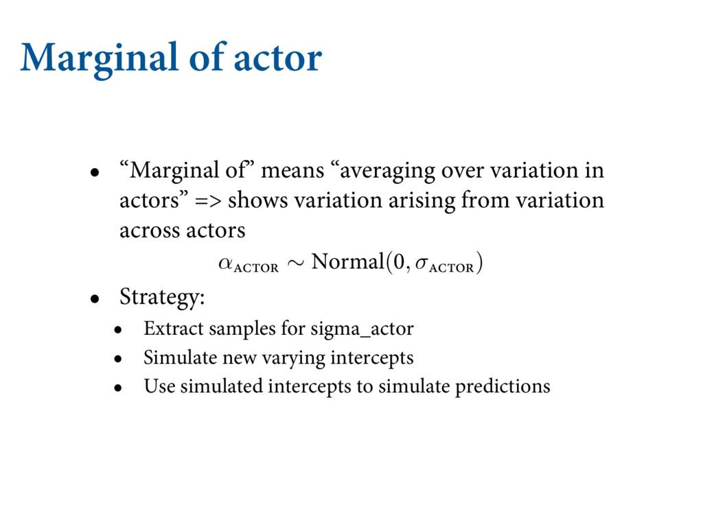"""Marginal of actor • """"Marginal of"""" means """"averag..."""