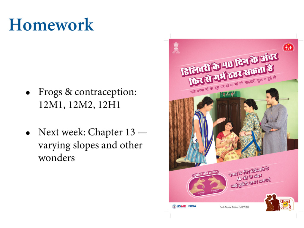 Homework • Frogs & contraception: 12M1, 12M2, 1...