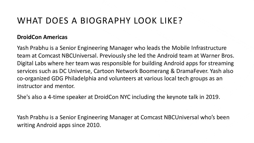 WHAT DOES A BIOGRAPHY LOOK LIKE? DroidCon Ameri...