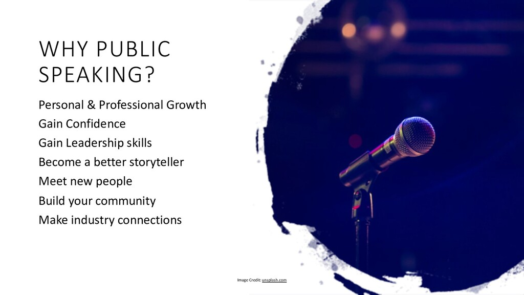 WHY PUBLIC SPEAKING? Personal & Professional Gr...