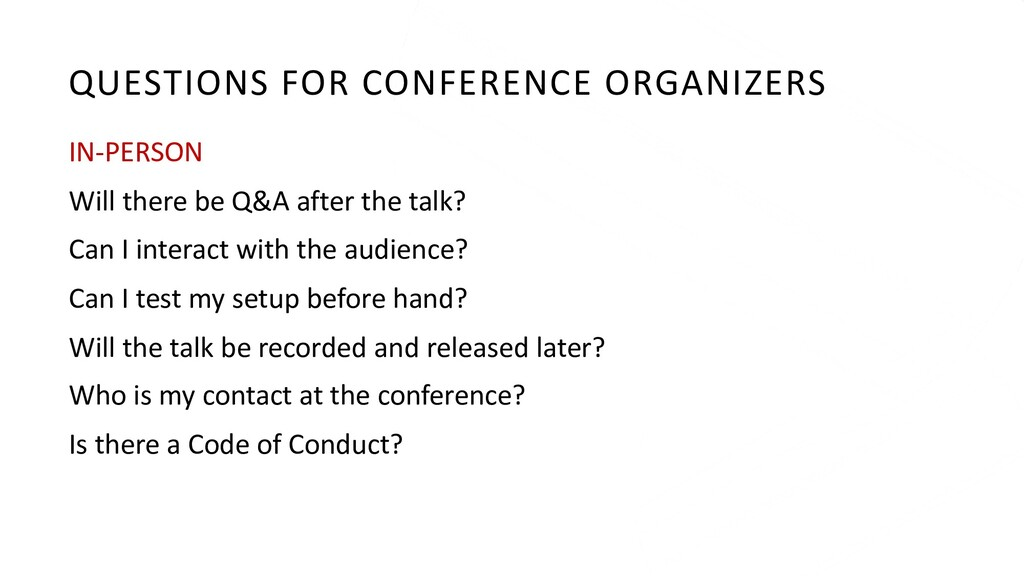 QUESTIONS FOR CONFERENCE ORGANIZERS IN-PERSON W...