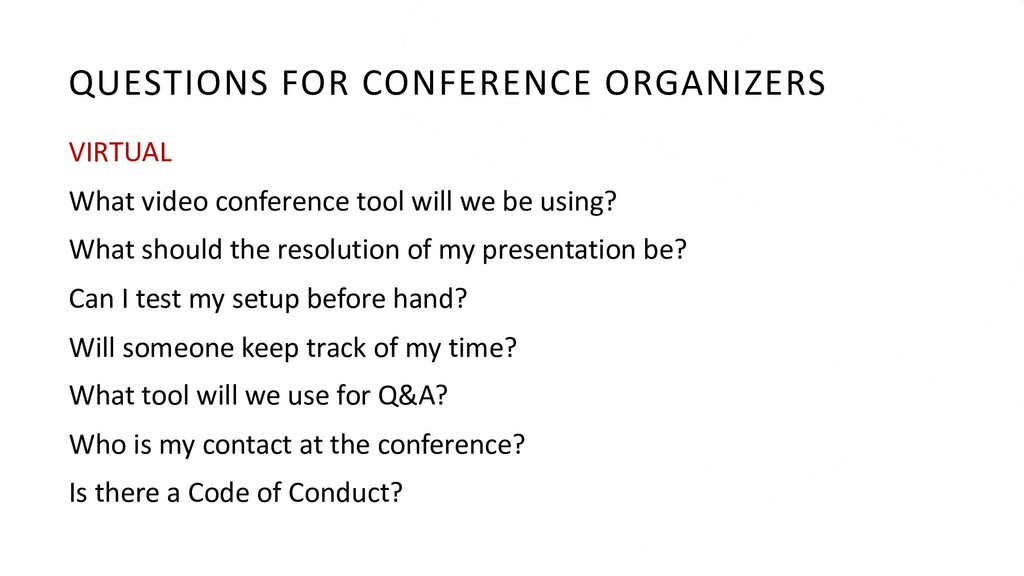 QUESTIONS FOR CONFERENCE ORGANIZERS VIRTUAL Wha...