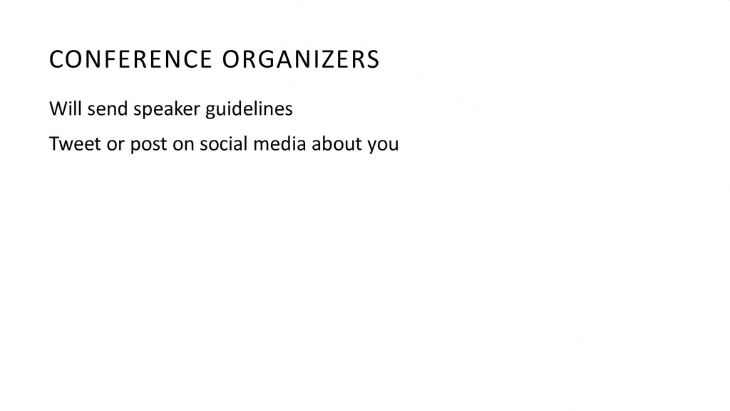 CONFERENCE ORGANIZERS Will send speaker guideli...