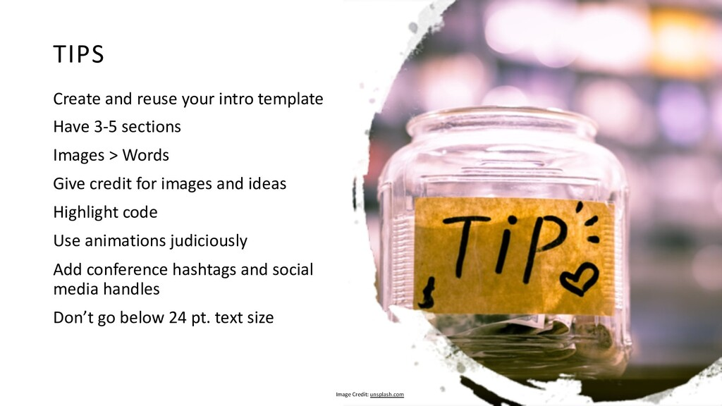 TIPS Create and reuse your intro template Have ...