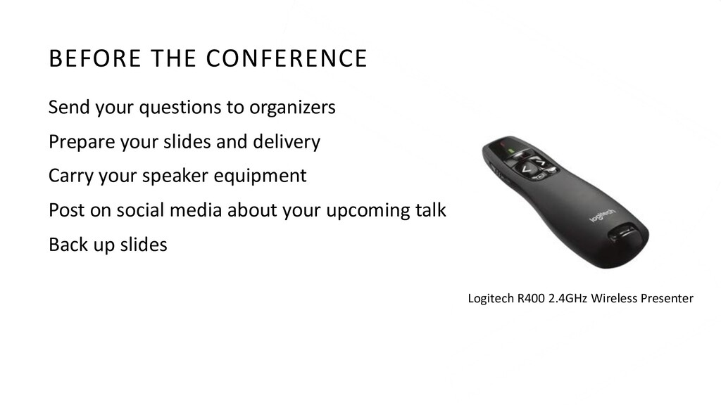 BEFORE THE CONFERENCE Send your questions to or...