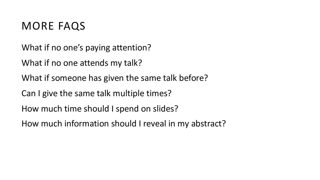 MORE FAQS What if no one's paying attention? Wh...