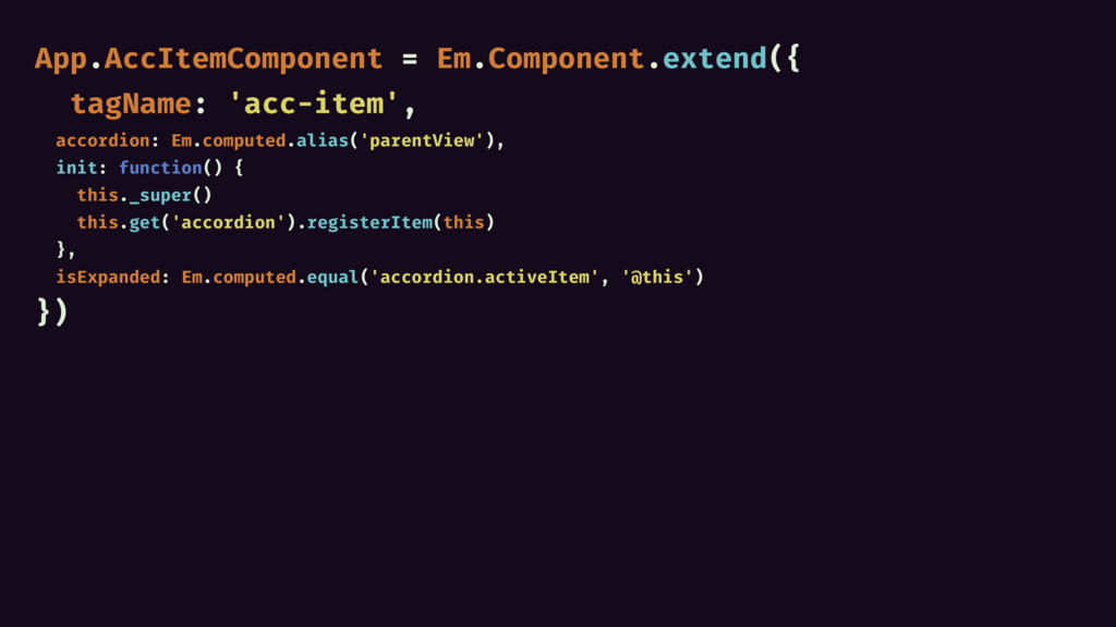 App.AccItemComponent = Em.Component.extend({ ta...