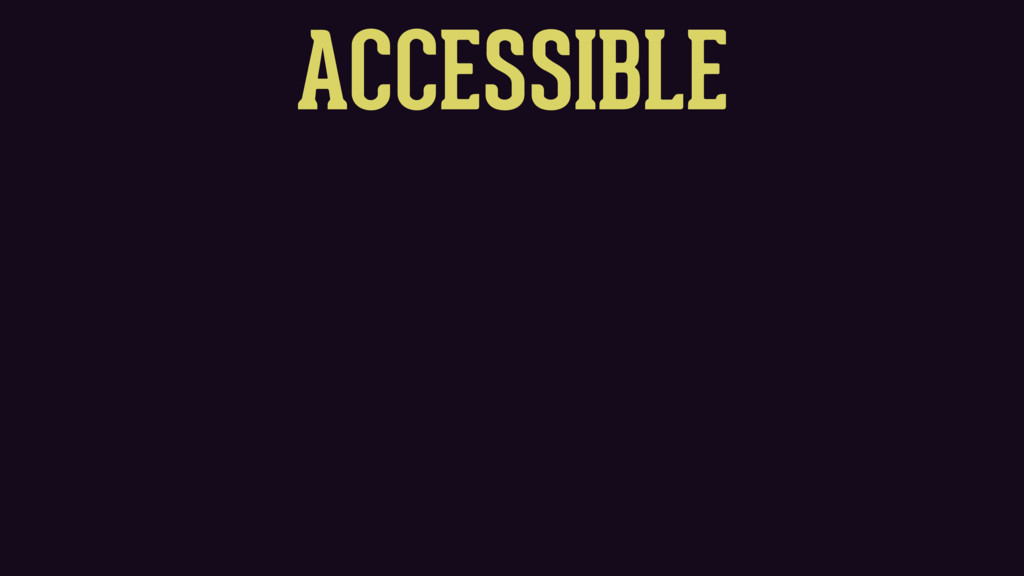 ACCESSIBLE SHAREABLE FUNCTIONALITY SINGLETONS