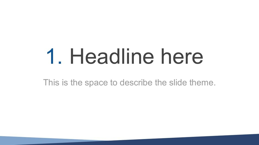 This is the space to describe the slide theme. ...