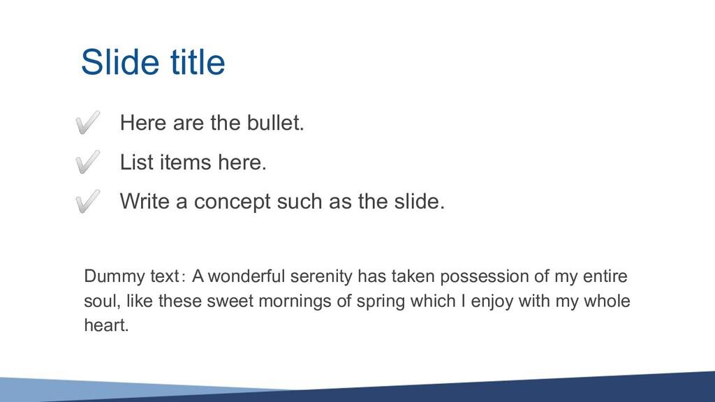 Slide title Dummy text: A wonderful serenity ha...