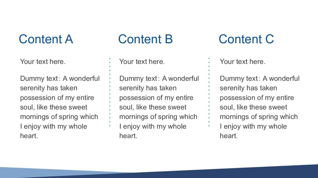 Content A Your text here. Dummy text: A wonderf...