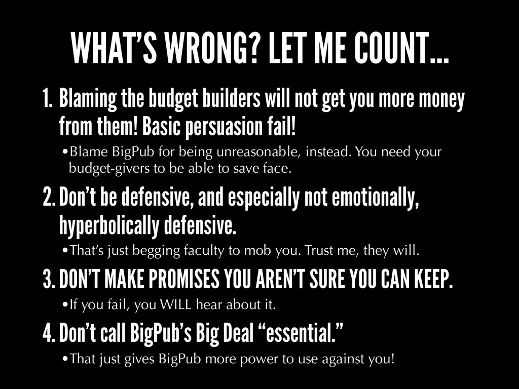 WHAT'S WRONG? LET ME COUNT… 1. Blaming the budg...