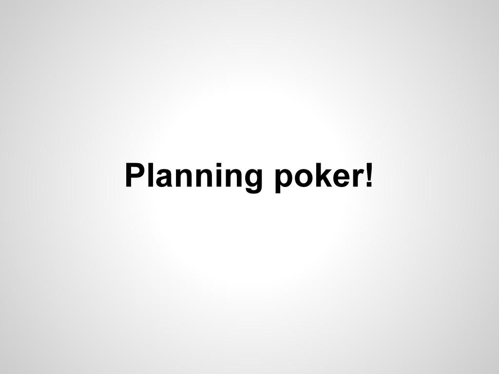 Planning poker!