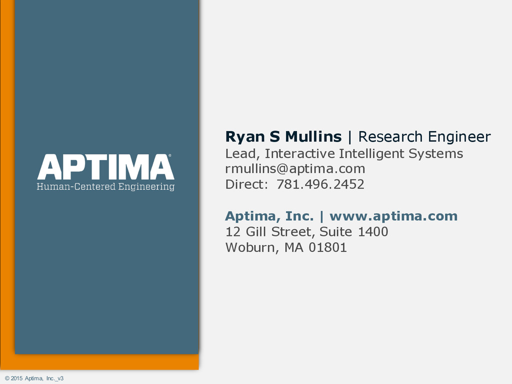 © 2015 Aptima, Inc._v3 Ryan S Mullins | Researc...