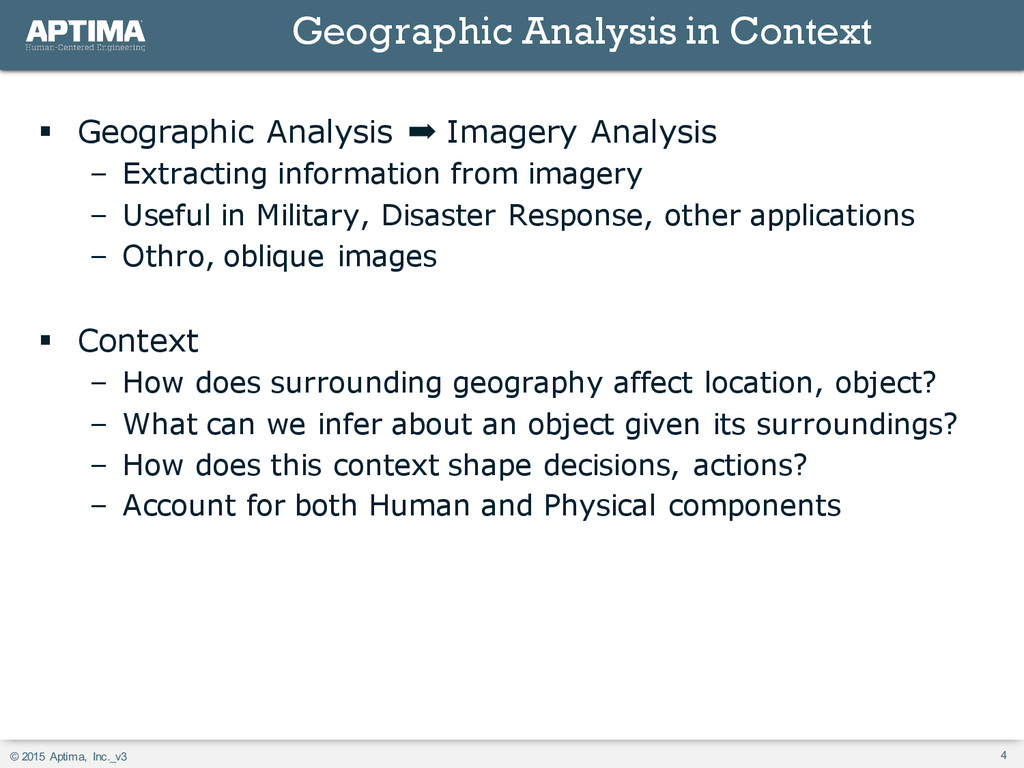© 2015 Aptima, Inc._v3 4 § Geographic Analysis ...