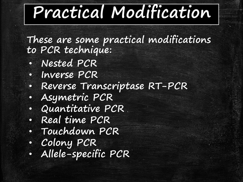 Practical Modification These are some practical...