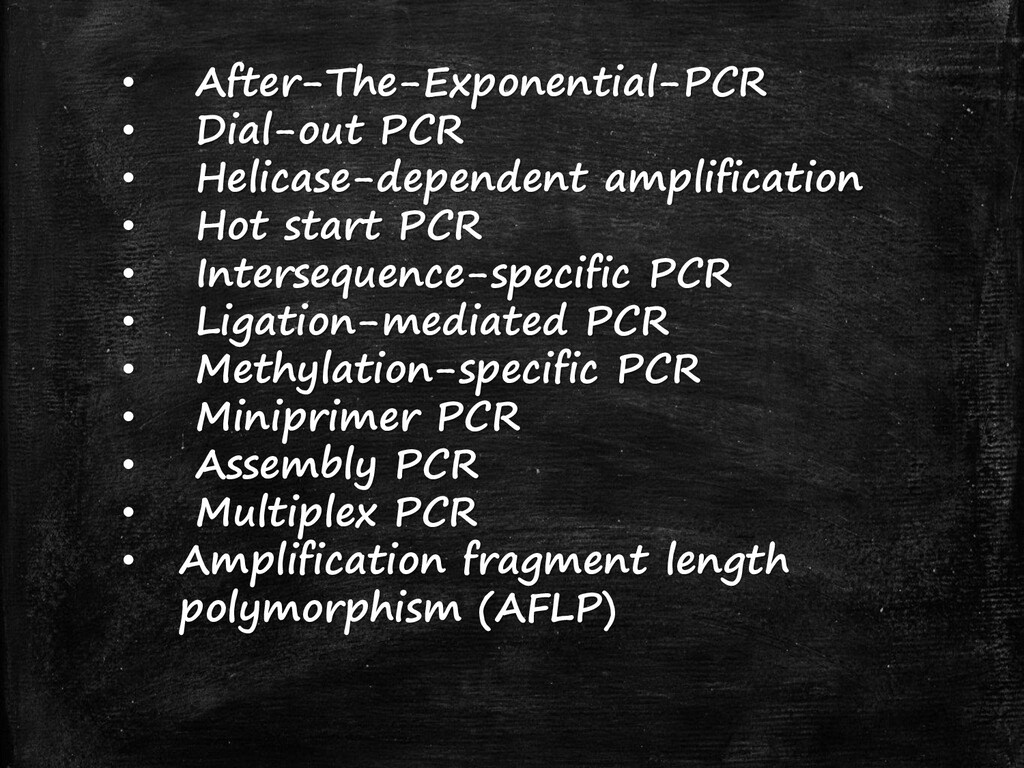 • After-The-Exponential-PCR • Dial-out PCR • He...