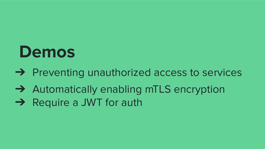 Demos ➔ Preventing unauthorized access to servi...