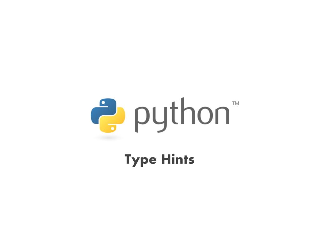 Type Hints