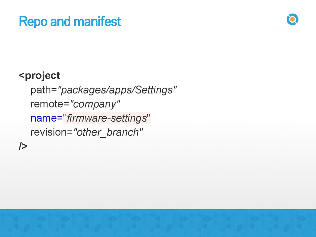 """Repo and manifest <project path=""""packages/apps/..."""