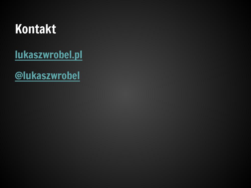 Kontakt lukaszwrobel.pl @lukaszwrobel