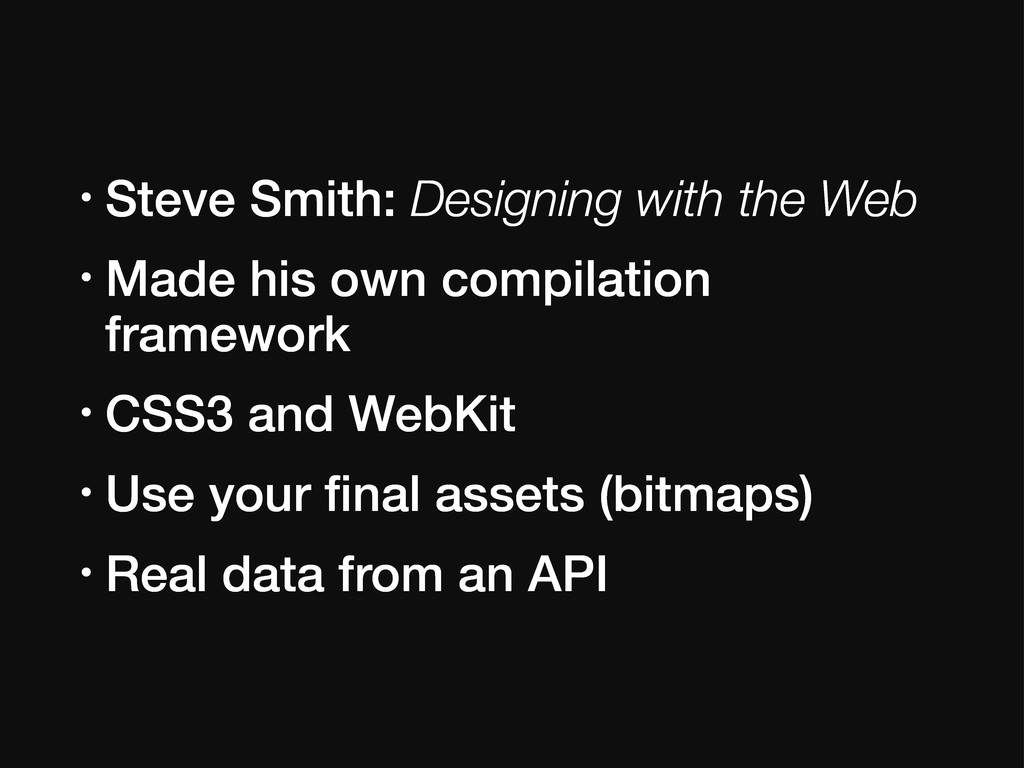 • Steve Smith: Designing with the Web • Made hi...