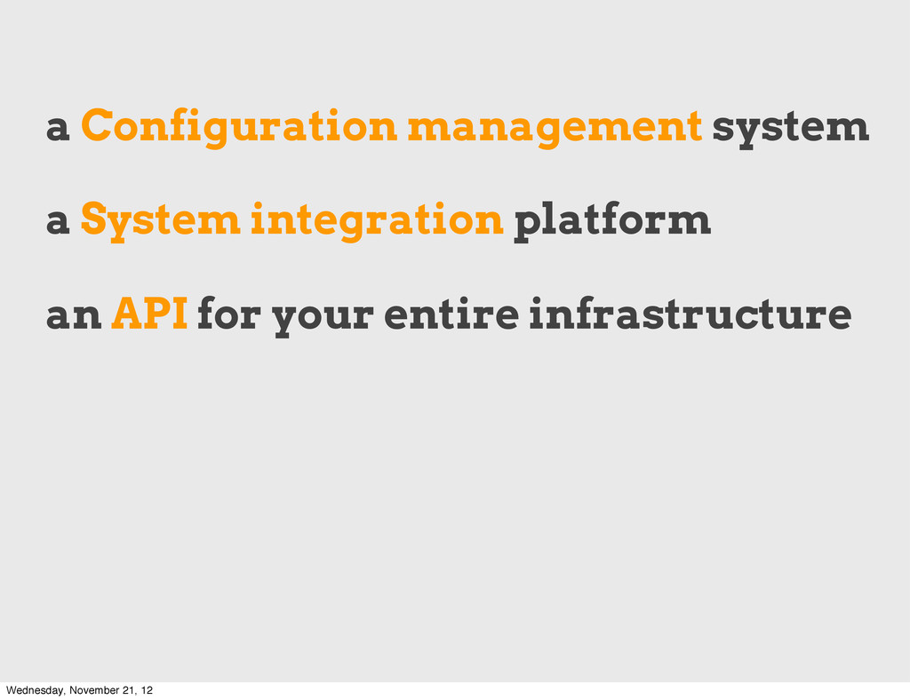 a Configuration management system a System inte...