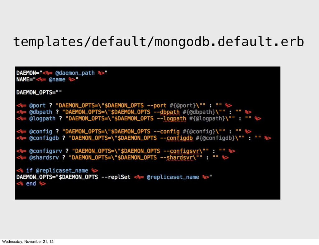 templates/default/mongodb.default.erb Wednesday...