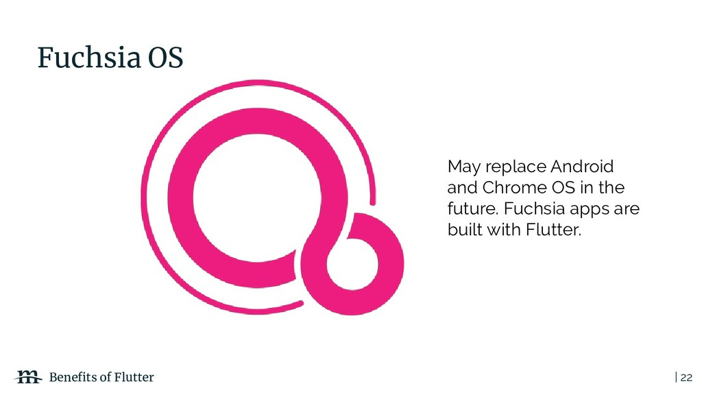 | 22 Benefits of Flutter Fuchsia OS May replace ...