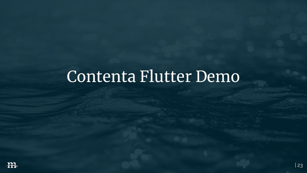 | 23 Contenta Flutter Demo
