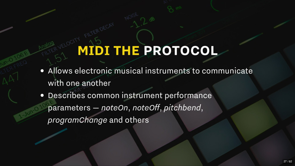 MIDI THE PROTOCOL Allows electronic musical ins...