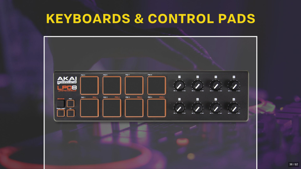 KEYBOARDS & CONTROL PADS 36 / 82