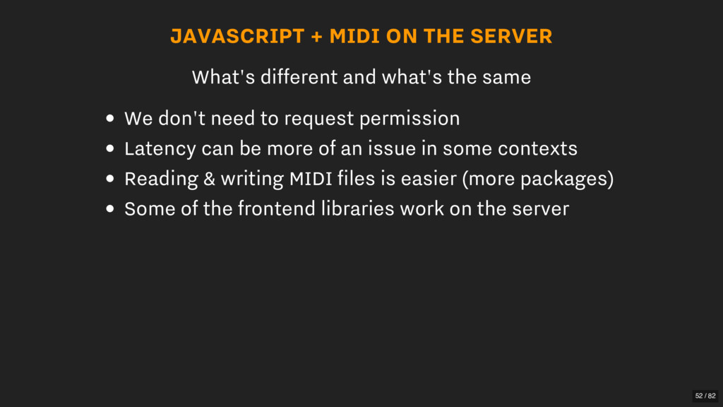 JAVASCRIPT + MIDI ON THE SERVER What's differen...