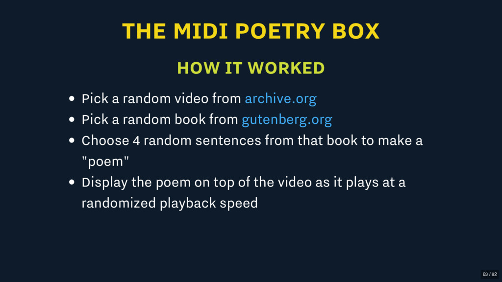 THE MIDI POETRY BOX HOW IT WORKED Pick a random...