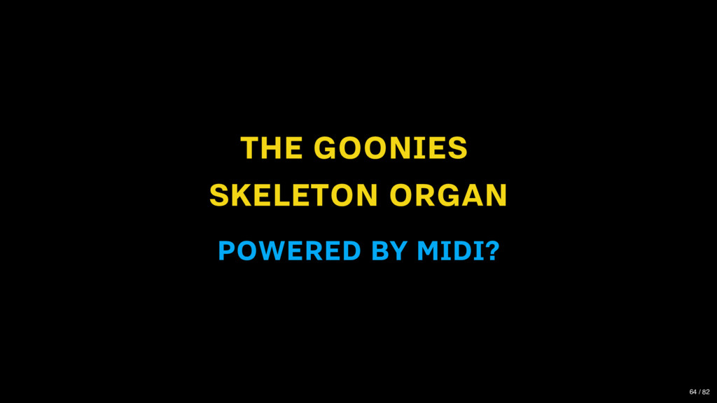 THE GOONIES SKELETON ORGAN POWERED BY MIDI? 64 ...