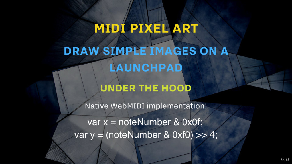 MIDI PIXEL ART UNDER THE HOOD Native WebMIDI im...