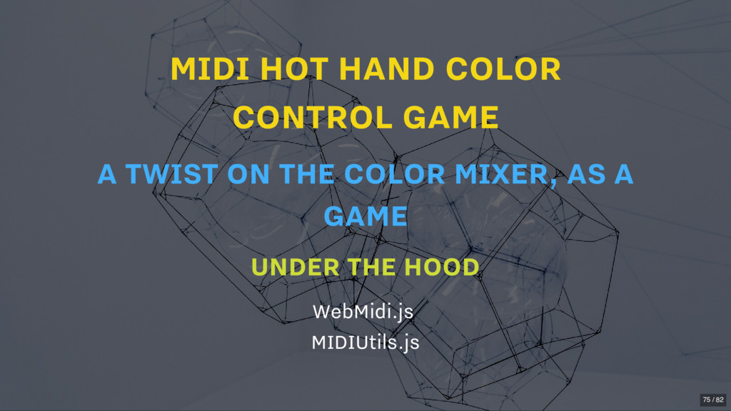 MIDI HOT HAND COLOR CONTROL GAME UNDER THE HOOD...