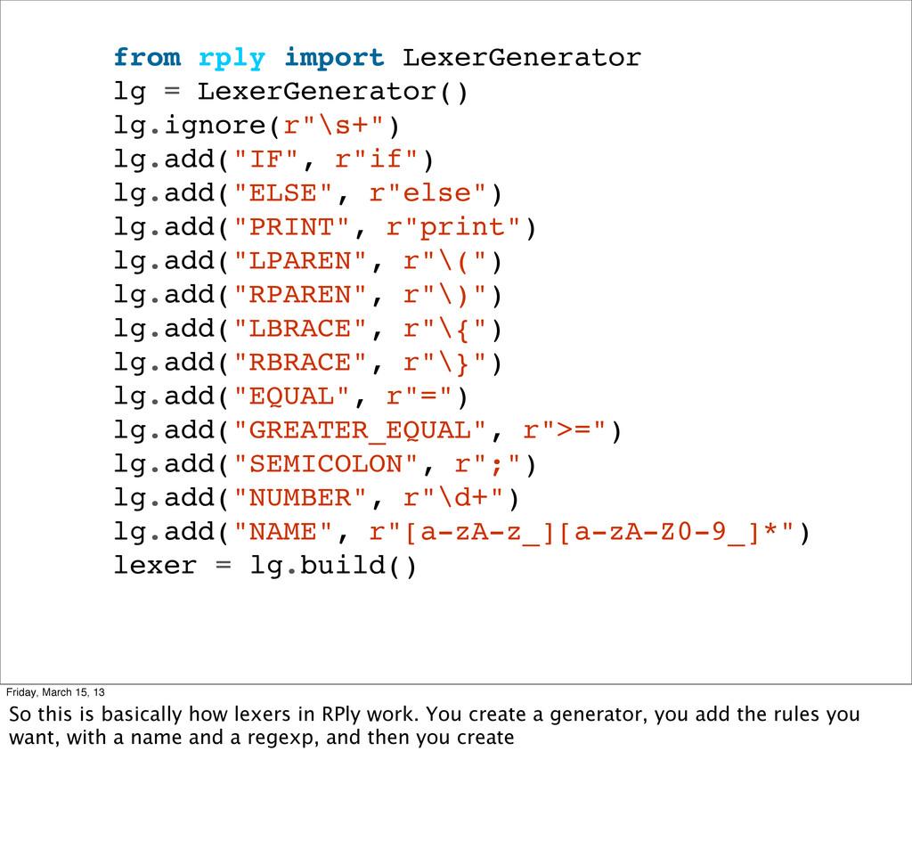from rply import LexerGenerator lg = LexerGener...