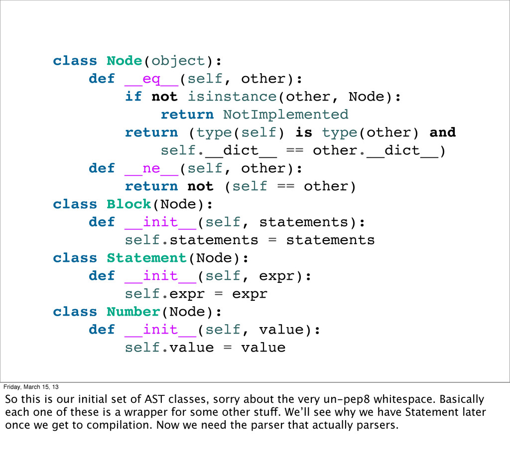 class Node(object): def __eq__(self, other): if...