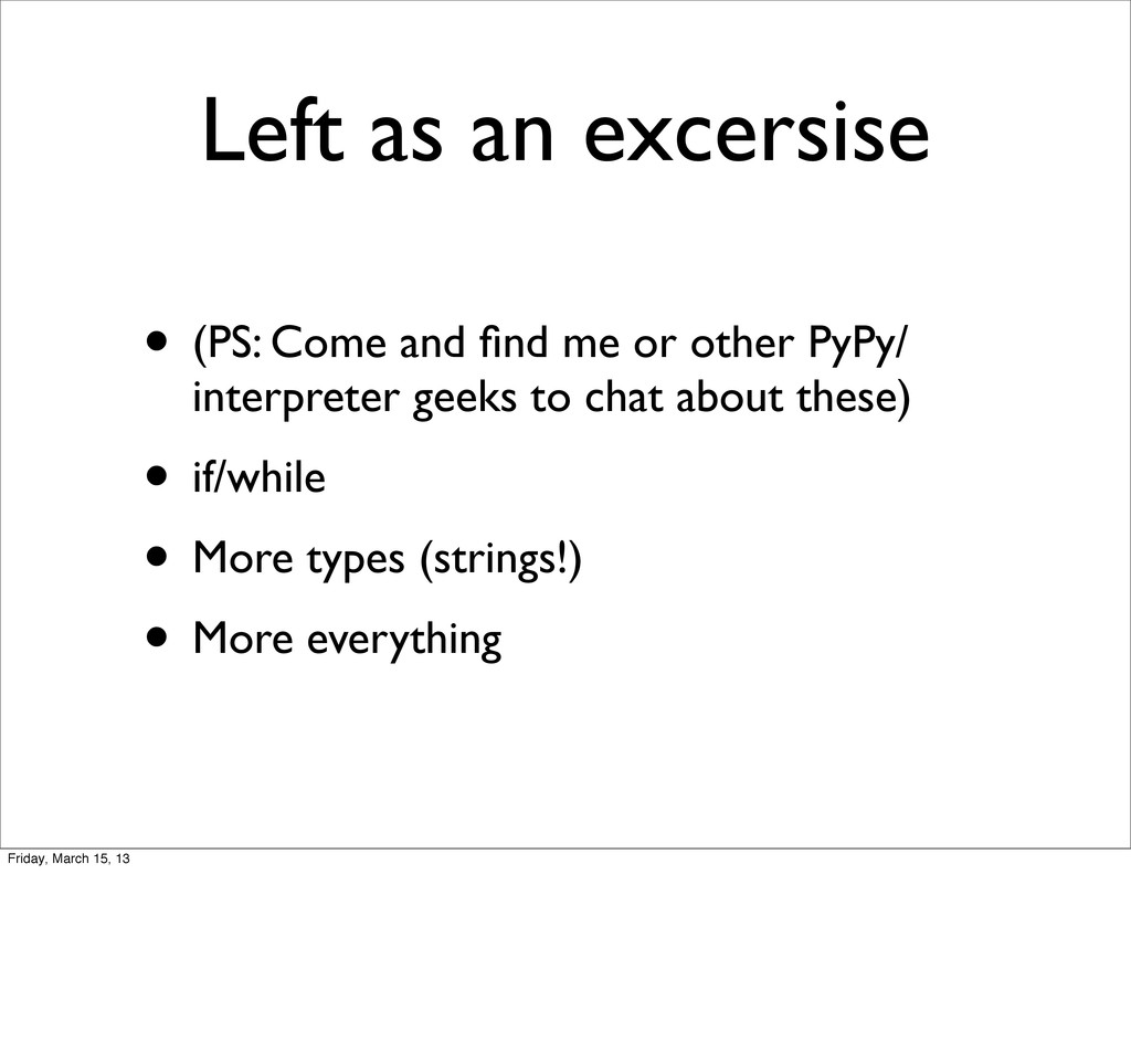 Left as an excersise • (PS: Come and find me or ...