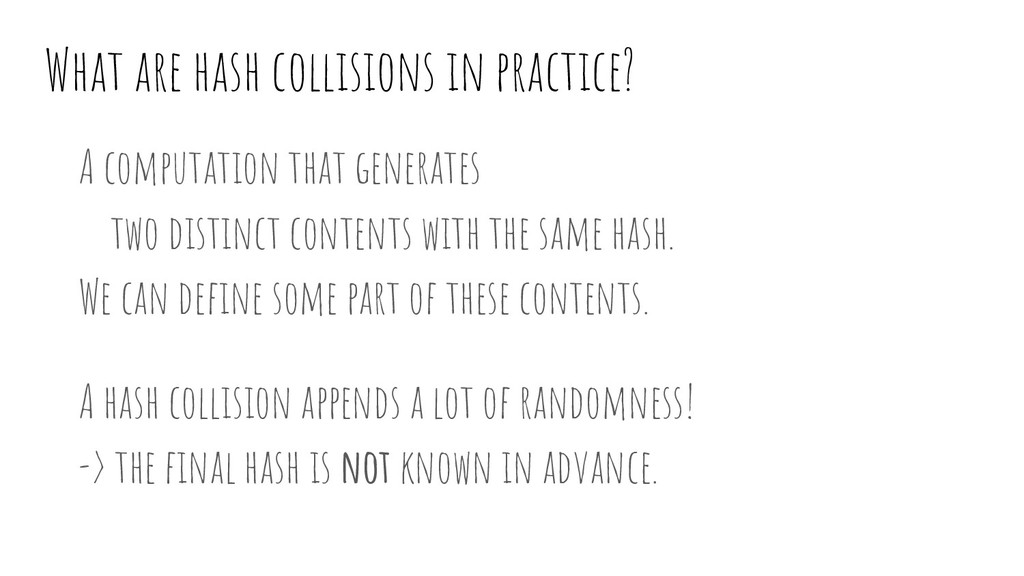What are hash collisions in practice? A computa...
