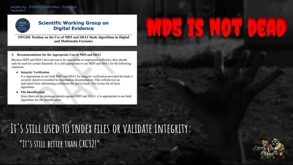 swgde.org ...SWGDE%20Position...Forensics MD5 i...